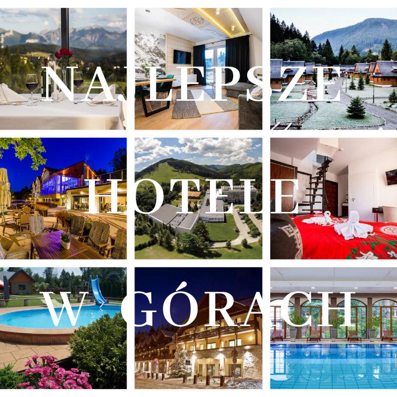 najlepsze hotele w gorach dla rodzin